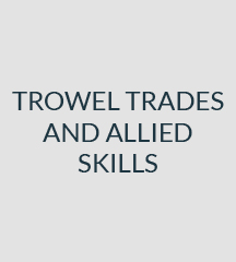 Trowel Trades and Allied Skills
